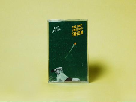 Gym and Swim 新作EP「Amazing PingPong Show」TAPE,CD日台同時リリース