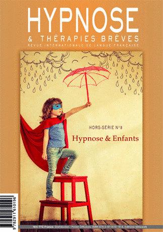 "Hypnose & Thérapies Brèves hors série n°8 ""Hypnose & Enfants"""