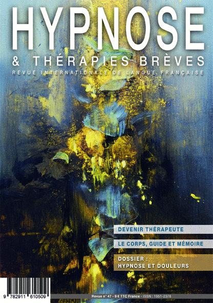 Hypnose & Thérapies brèves n°47 en PDF