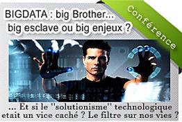 BigData big brother solutionisme technologique Big data