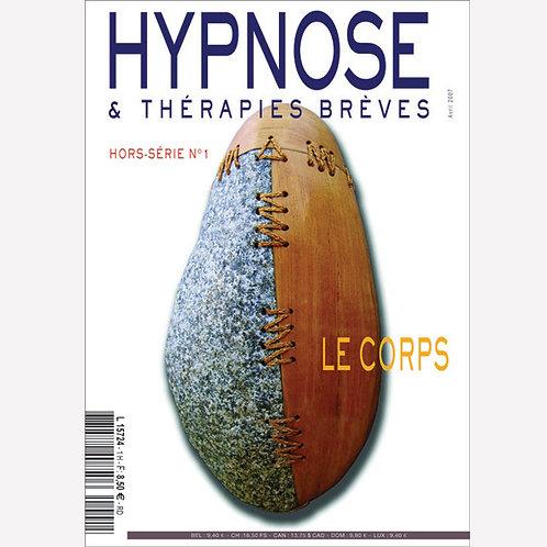 Hors-série n°1 ''Le Corps'' - Hypnose & Thérapies Brèves - en PDF