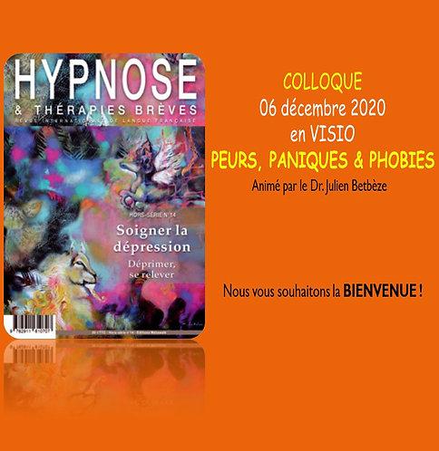 01 - En REPLAY : Colloque ''PEURS, PANIQUES & PHOBIES'' - 06.12.2020