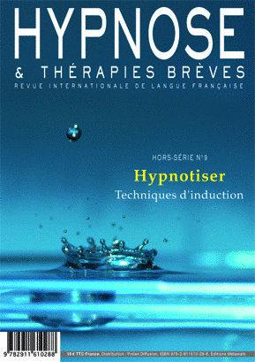 """Hypnose & Thérapies Brèves hors série n°9 """"Hypnotiser : techniques d'induction"""""""