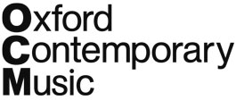 Oxford Contemporary Music - OCM