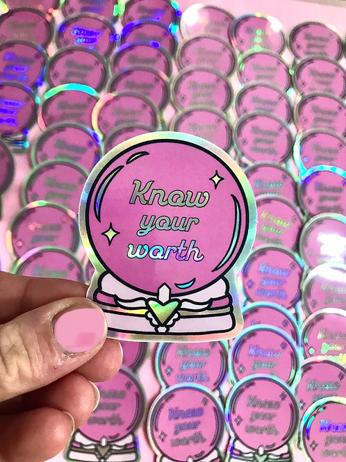 Know Your Worth Holographic Sticker