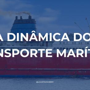 A dinâmica do Transporte Marítimo