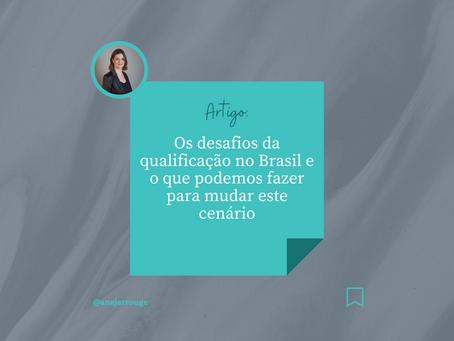 Os desafios da qualificação no Brasil e o que podemos fazer para mudar este cenário