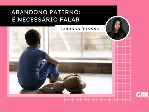 Abandono Paterno: é necessário falar
