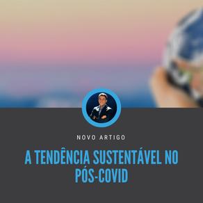 A tendência sustentável no pós-COVID