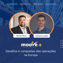 Moove+: Desafios e conquistas das operações na Europa