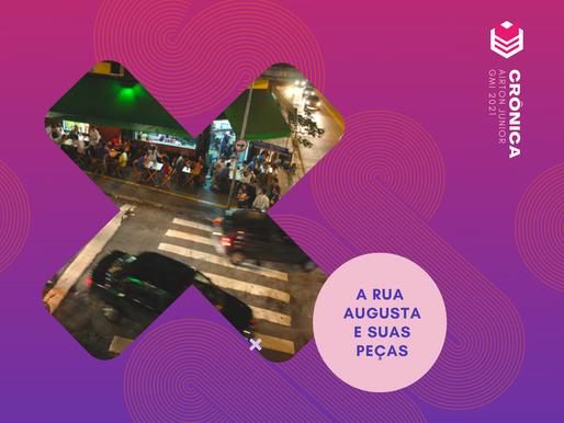 A Rua Augusta e suas peças