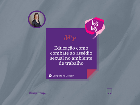A educação como forma de combate ao assédio sexual no ambiente de trabalho