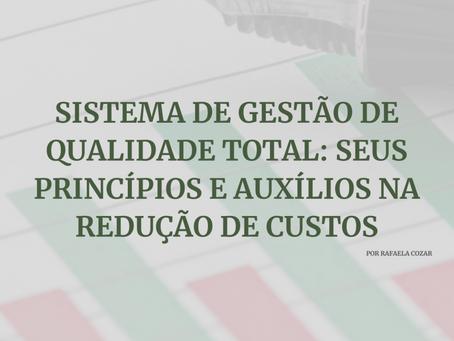 Sistema de Gestão de Qualidade Total: seus princípios e auxílios na redução de custos