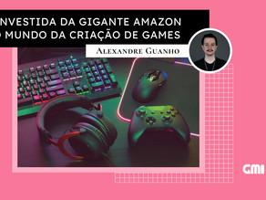 A investida da gigante Amazon no mundo da criação de games