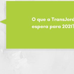 O que a TransJordano espera para 2021?