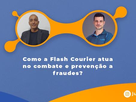 Como a Flash Courier atua no combate e prevenção a fraudes?