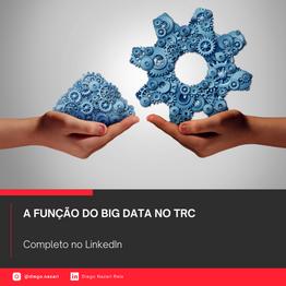 A função do Big Data no Transporte Rodoviário de Cargas