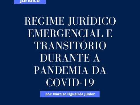 Regime jurídico emergencial e transitório durante a pandemia da covid-19