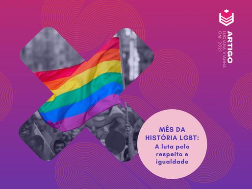 Mês da história LGBT: a luta pelo respeito e igualdade