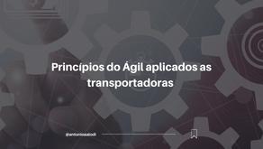Princípios do Ágil aplicados a transportadoras