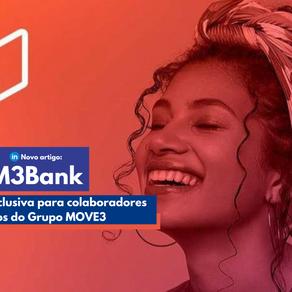 M3Bank: A solução exclusiva para colaboradores e franqueados do Grupo MOVE3