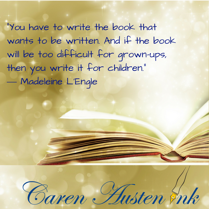 """Write the book that wants to be written."""