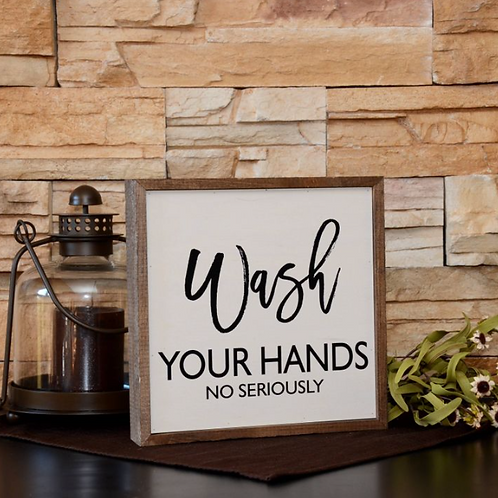 Wash Your Hands 10x10 sign