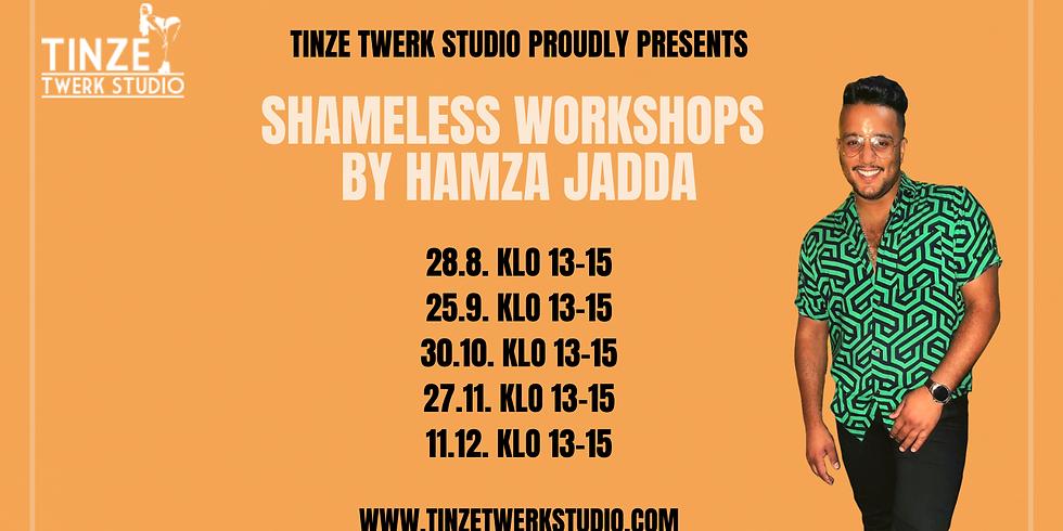 Shameless Workshops Fall 2021 by Hamza Jadda