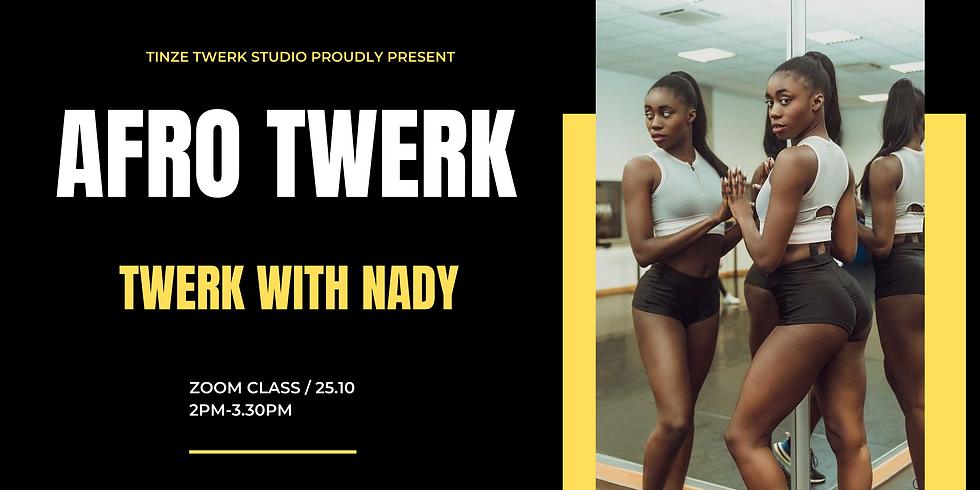 Afro Twerk by Twerk With Nady