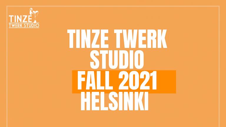 Tinze Twerk Studio Fall Season 2021