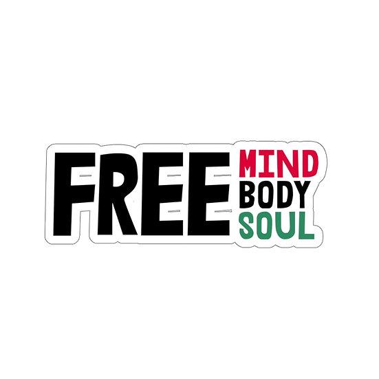 Free Mind, Body, Soul Sticker