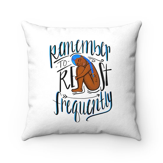 """Remember to Rest"" Pillow"