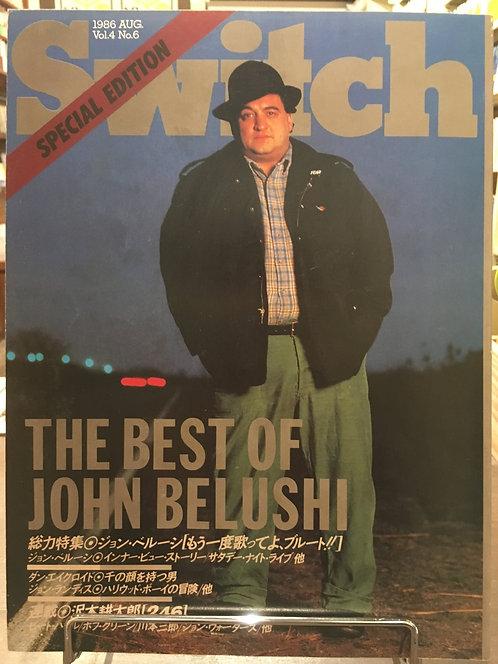 SWITCH 1986 AUG. Vol.4 No.6 特集:ジョン・ベルーシ「もう一度歌ってよ、ブルート!!」(扶桑社)