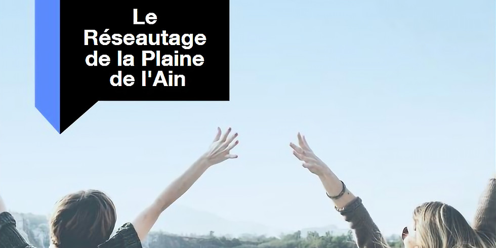 Mars 2021 Réseautage entrepreneurs de la plaine de l'Ain