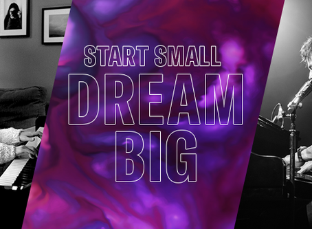 Start Small, Dream Big EVENT Monday 19th OCTOBER 2020