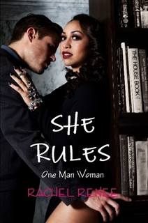 (COVER) She Rules: One Man Woman by Rachel Renee