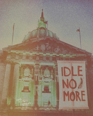 Time > Money : Idle No More