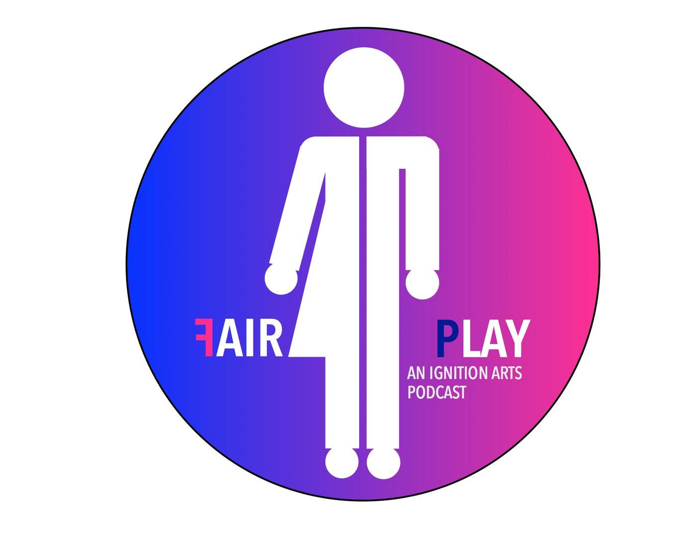 Fair Play Podcast