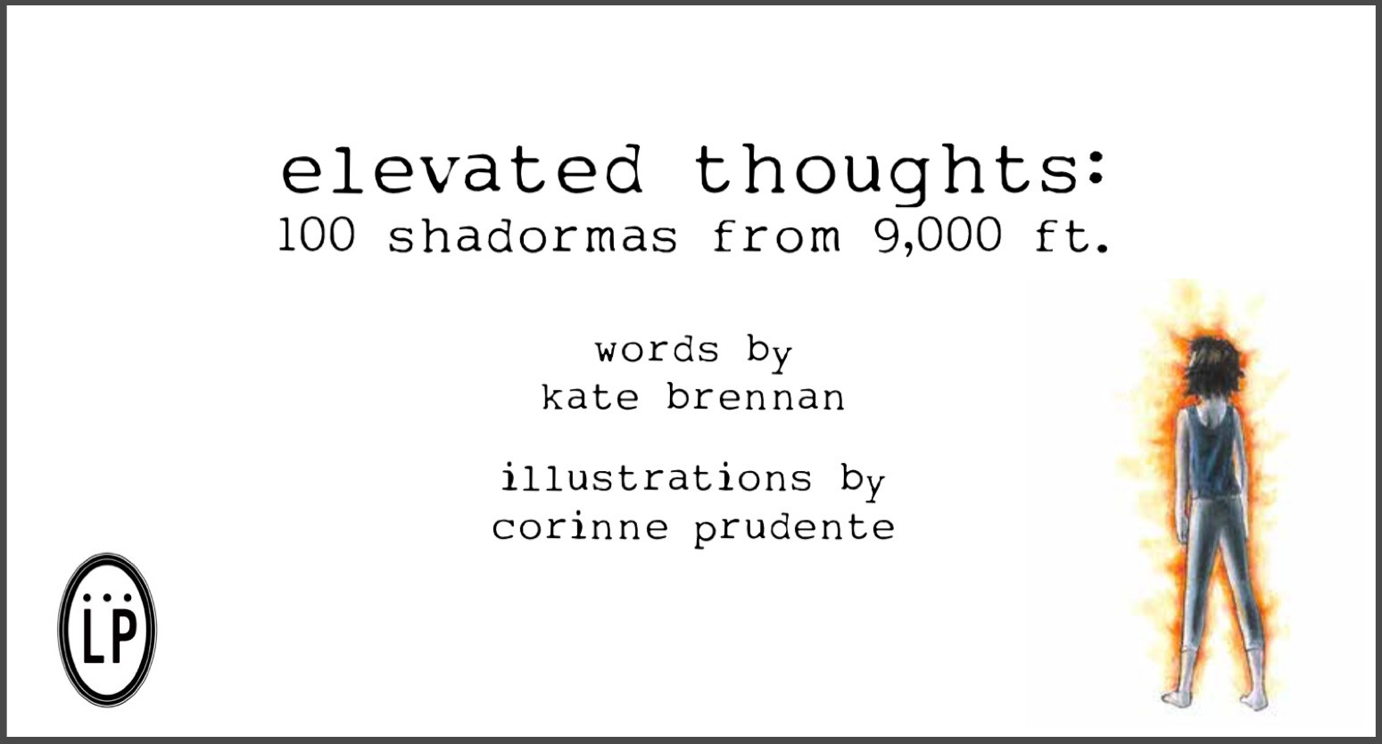 elevated thoughts: 100 shadormas from 9,000 ft.
