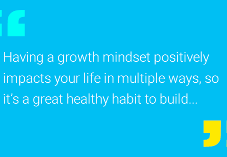 Develop the Growth Mindset Habit
