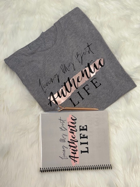 Authentic Life T-Shirt and Journal