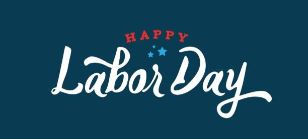 Labor Day Holiday Announcement