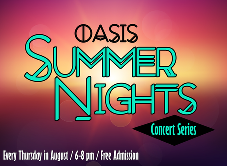 6th Annual Oasis Summer Nights
