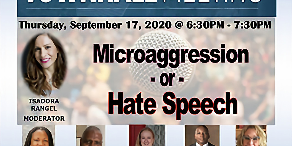 Virtual  Townhall Meeting Microaggression vs. Hate Speech