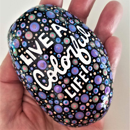Handpainted Purple Dotted Live a Colorful Life Quote Northeast  Stone