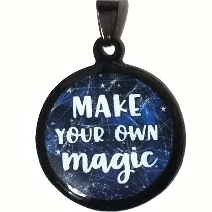 Make Your Own Magic Quote Black Pendant with Chain Necklace