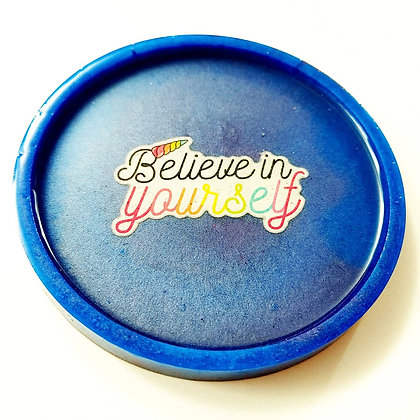 Blue Believe in Yourself Decal Resin Coaster