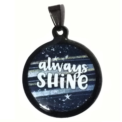 Always Shine Quote Black Pendant with Chain Necklace