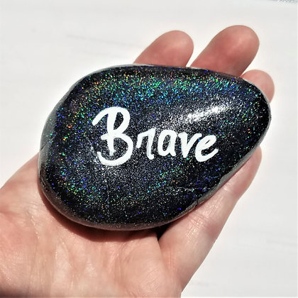 Handpainted Black Colorshift Glitter Brave Quote Northeast  Stone