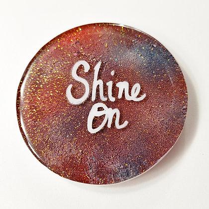 "Small ""Shine On"" Sparkling Glitter Resin Coaster"